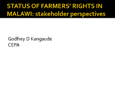 Presentation on the Status of Farmers Rights in Malawi- Stakeholder Perspectives.pdf