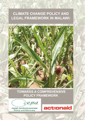 Climate Change Policy and Legal Framework in Malawi- Towards a Comprehensive Policy Framework