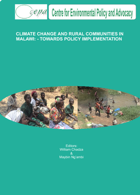 Climate Change and Rural Communities in Malawi - Towards Policy Implementation