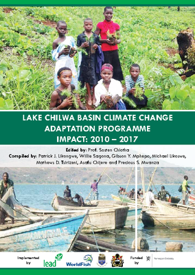 Lake Chilwa Basin Climate Change Adaptation Programme Impact Report 2010-2017