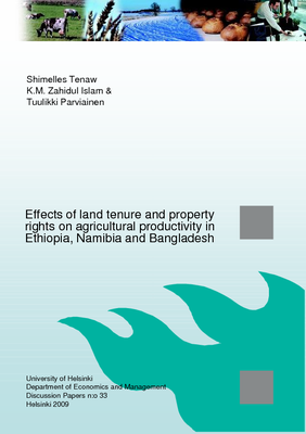 Effects of Land Tenure and Property Rights on Agricultural Productivity in Ethiopia, Namibia and Bangladesh