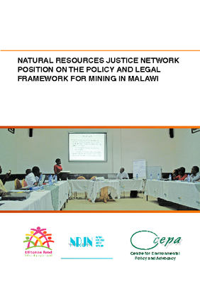 Natural  Resources Justice  Network Position on the Policy and Legal Framework for Mining in Malawi