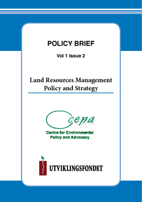 Policy Brief on Land Resources Management Policy and Strategy